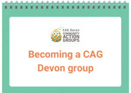 Becoming a CAG Devon Group