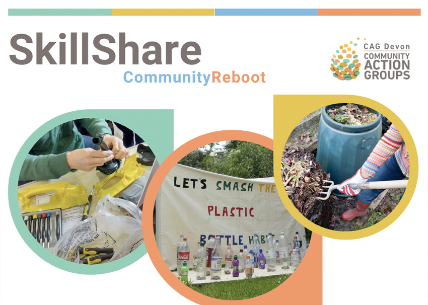 SkillShare Community Reboot - CAG Devon Community Action Groups